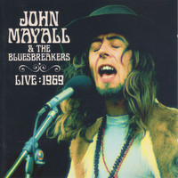 John Mayall & The Bluesbreakers - Live 1969