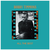 Bobby Timmons - All the Best