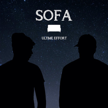 Sofa - Ultime effort (Demo)