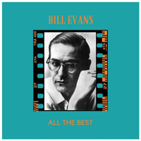 Bill Evans - All the Best