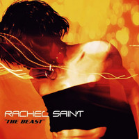Rachel Saint - The Beast (Explicit)