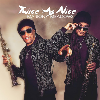 Marion Meadows - Twice As Nice