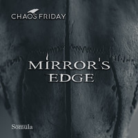 Chaos Friday - Mirror's Edge