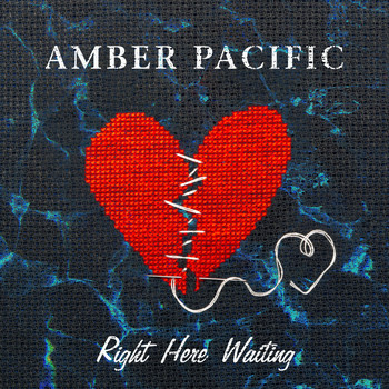 Amber Pacific - Right Here Waiting