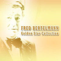 Fred Bertelmann - Golden Star Collection