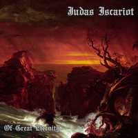 Judas Iscariot - Of Great Eternity (Explicit)