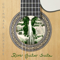 Chinmaya Dunster - River Guitar Suite