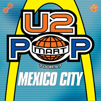 U2 - The Virtual Road – PopMart Live From Mexico City EP (Remastered 2021)
