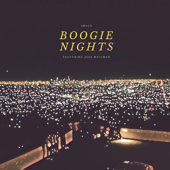 Image - Boogie Nights (feat. Jess Meilman) (Explicit)