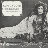 Sonic Youth - Rising Bliss (Live 1986)