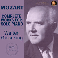 Walter Gieseking - Mozart: Complete Works For Solo Piano