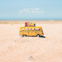 Various Artists - Just Chillin At The Beach
