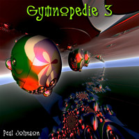 Paul Johnson - Gymnopedie 3