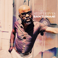 Bantunani - Meditatives (The Chillout Perspectives)