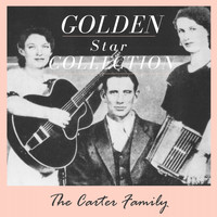 The Carter Family - Golden Star Collection