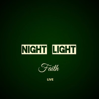 FAITH / - Night Light (Live)