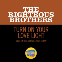 The Righteous Brothers - Turn On Your Love Light (Live On The Ed Sullivan Show, November 7, 1965)