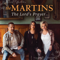 The Martins - The Lord's Prayer (Live)