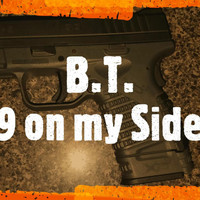 BT - 9 On My Side (Explicit)