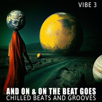 Various Artists - And on & on the Beat Goes - Vibe.3