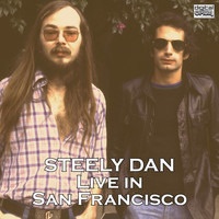 Steely Dan - Live in San Francisco (Live)