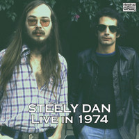 Steely Dan - Live in 1974 (Live)
