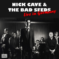 Nick Cave & The Bad Seeds - Live in Germany (Live)