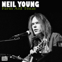 Neil Young - Farm Aid Texas (Live)