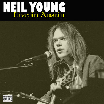 Neil Young - Live in Austin (Live)