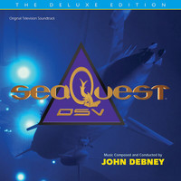 John Debney - seaQuest DSV: The Deluxe Edition (Original Television Soundtrack)