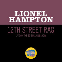 Lionel Hampton - 12th Street Rag (Live On The Ed Sullivan Show, May 1, 1955)