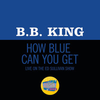 B.B. King - How Blue Can You Get? (Live On The Ed Sullivan Show, October 18, 1970)
