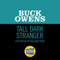 Buck Owens - Tall Dark Stranger (Live On The Ed Sullivan Show, November 2, 1969)