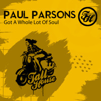 Paul Parsons - Got A Whole Lot Of Soul