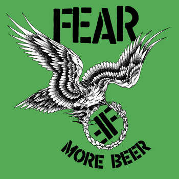 Fear - More Beer (35th Anniversary Edition) (Explicit)