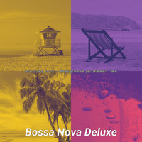 Bossa Nova Deluxe - Brazilian Jazz - Background for Dinner Time
