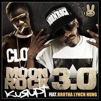 Kurupt - Moonrock 3.0 (feat. Brotha Lynch Hung) (Explicit)