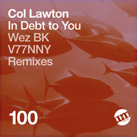 Col Lawton - In Debt to You