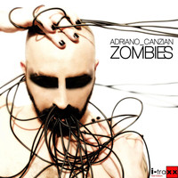 Adriano Canzian - Zombies (Explicit)