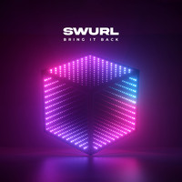 Swurl - Bring It Back