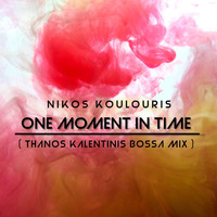 Nikos Koulouris & Thanos Kalentinis - One Moment in Time (Thanos Kalentinis Bossa Mix)