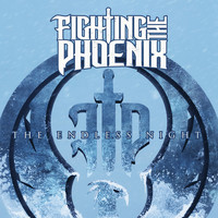 Fighting the Phoenix - The Endless Night (Explicit)