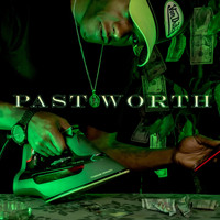 Lamaj - Past Worth (Explicit)