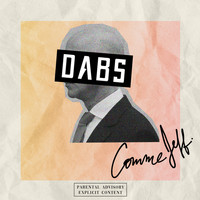 Dabs - Comme Jeff (Explicit)