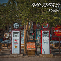 Roger - Gas Station (Extended Mix)