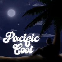 Pacific Cool - Paire Cha Cha Mix: Lalahi / Machuchuda /Taga Beach