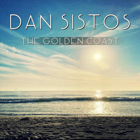 Dan Sistos - The Golden Coast