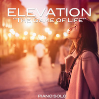 Elevation - The Game of Life (Piano Solo)