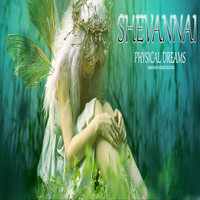Physical Dreams - Shevannai