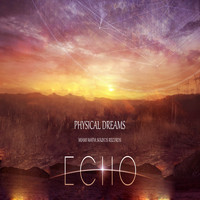 Physical Dreams - Echo